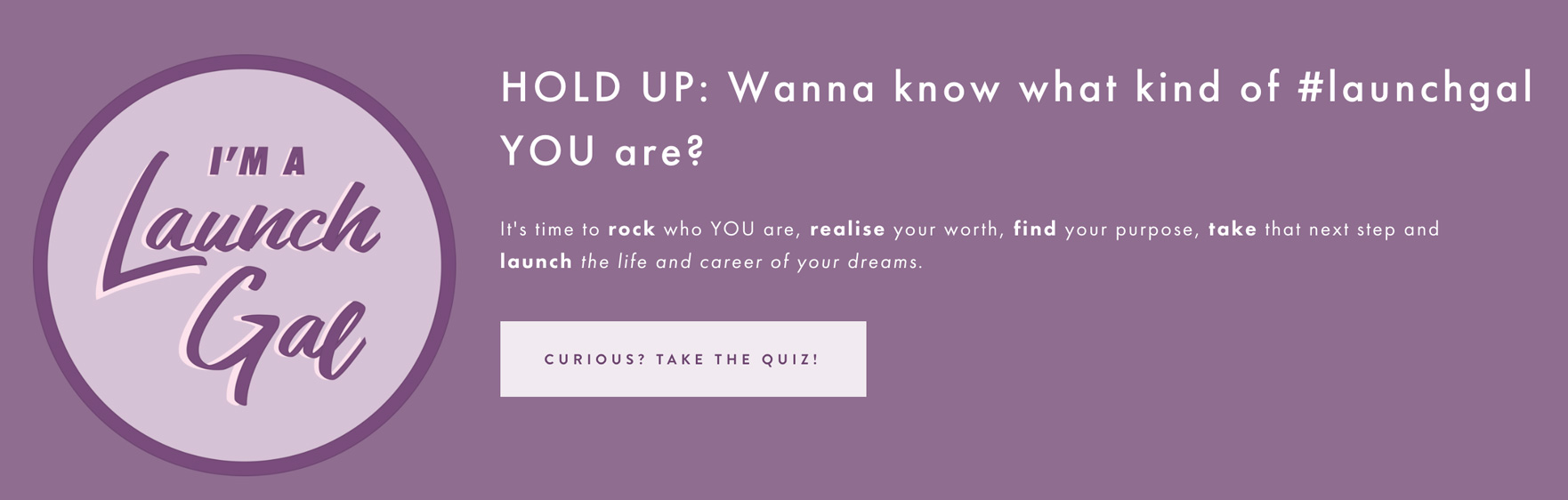 Purple background with what kind of launchgal are you and take quiz button