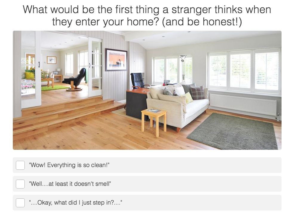 A living room with a quiz question about people's impressions of your home