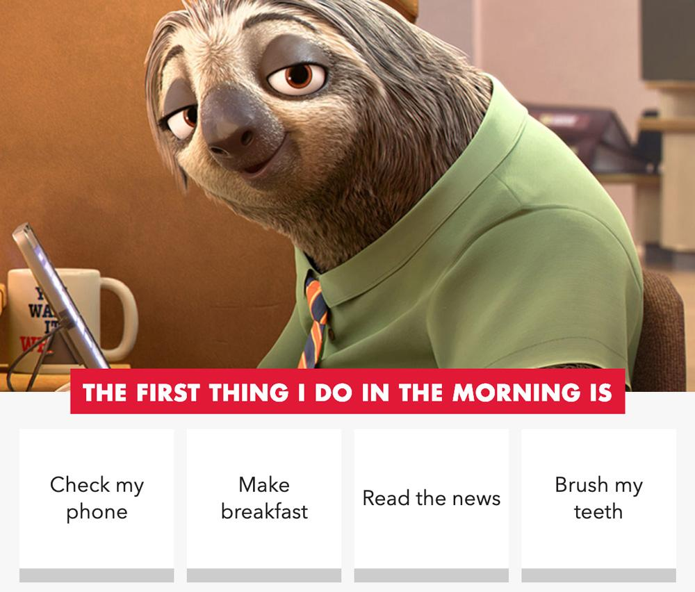 sloth in a shirt and tie and The First Thing You Do in the Morning is question