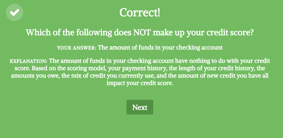 correct answer and explanation that your checking account balance doesn't count towards your credit score