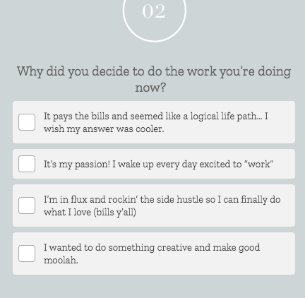 quiz question on why did you decide to do the work you're doing now with four answer from Jenna Kutcher quiz