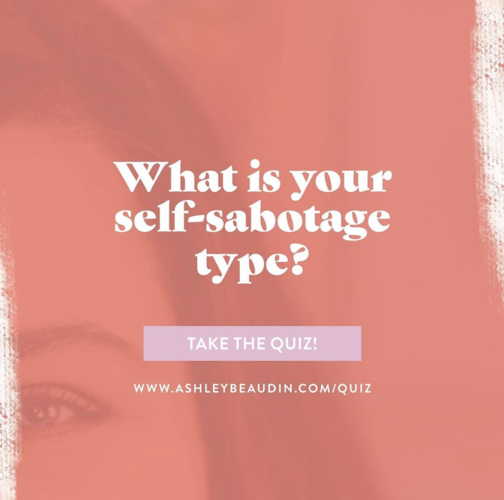 what is your self-sabotage take the quiz CTA